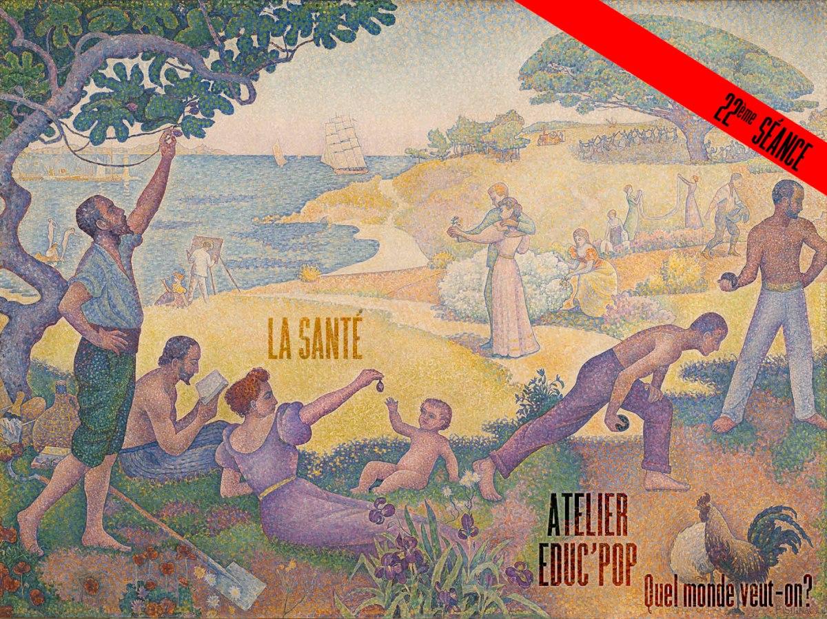 """Atelier éduc'pop """"quelle société veut-on?"""" : session 22 La Santé"""