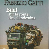 """Bruno a lu pour vous """"Bilal sur la route des clandestins"""" de Fabrizio Gatti"""